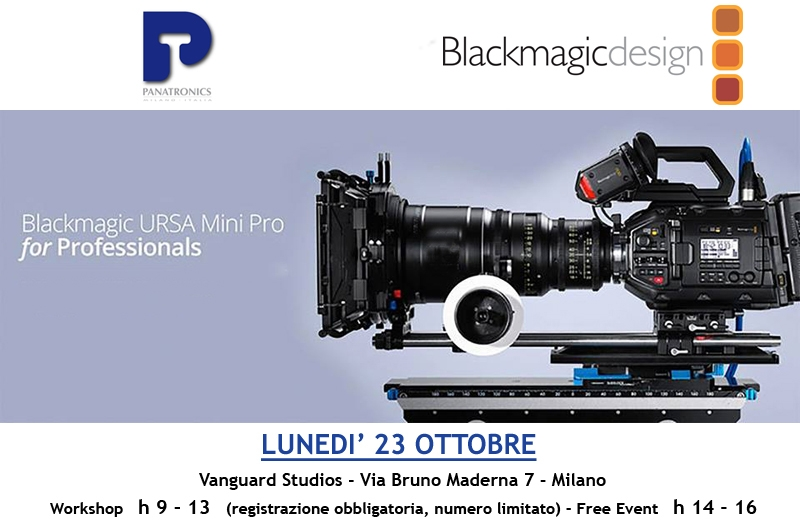 23 ottobre BLACKMAGIC Ursa Mini Pro for Professionals